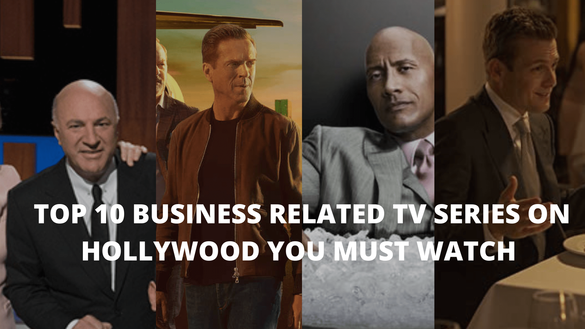 Top 10 Business related TV series on Hollywood You Must Watch